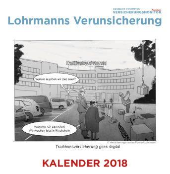 Versicherungsmonitor Cartoon-Kalender 2018 Konrad Lohrmann Verunsicherung