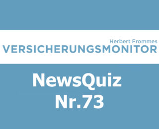 VM NewsQuiz Nr.73 Insurance Quiz