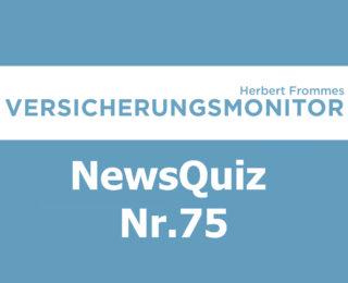 VM NewsQuiz Nr.75 Insurance Quiz