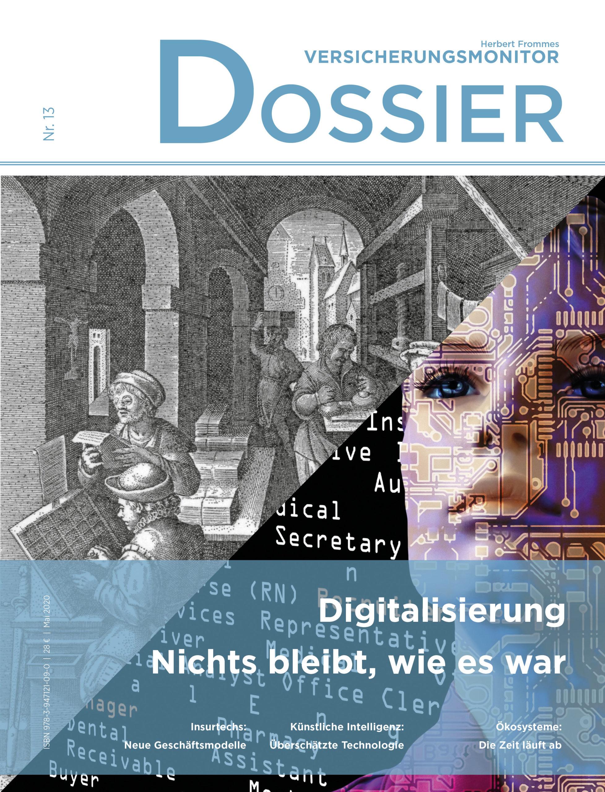 Dossier 13: Digitalisierung: Nichts bleibt, wie es war