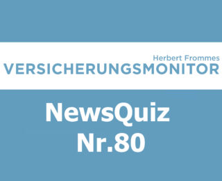 VM NewsQuiz Nr.80 Insurance Quiz