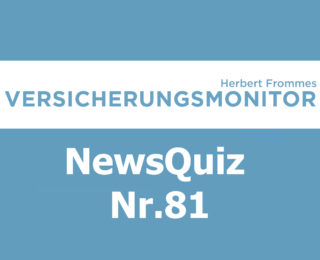 VM NewsQuiz Nr.81 Insurance Quiz