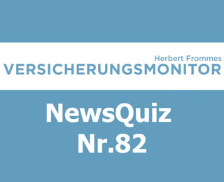 VM NewsQuiz Nr.82 Insurance Quiz