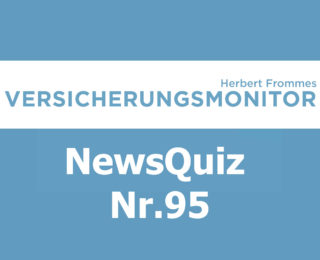 VM NewsQuiz Nr.95 Insurance Quiz