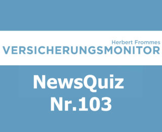 VM NewsQuiz Nr. 103 Insurance Quiz