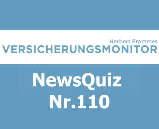 VM NewsQuiz Nr. 109 Insurance Versicherungs Quiz