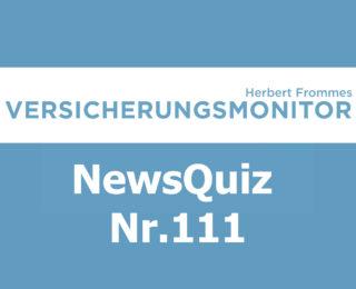 VM NewsQuiz Nr. 111 Insurance Versicherungs Quiz