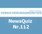 VM NewsQuiz Nr. 112 Insurance Versicherungs Quiz