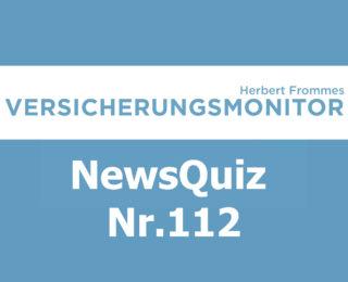 VM NewsQuiz Nr. 112 Insurance Versicherungs Quiz