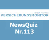 VM NewsQuiz Nr. 113 Insurance Versicherungs Quiz
