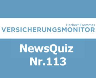 VM NewsQuiz Nr. 113 Insurance Versicherungs Quiz