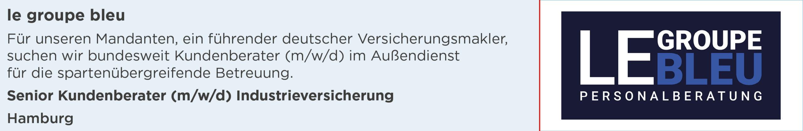 le groupe bleu, Stellenanzeige, Senior, Kundenberater, Industrieversicherung, Hamburg