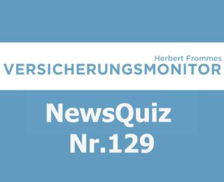 Versicherungsmonitor VMNewsQuiz Versicherungsquiz 129